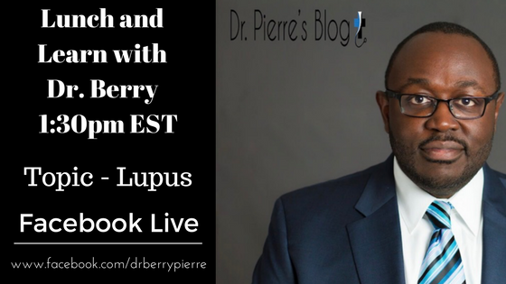 Lupus, Lunch and Learn, drpierresblog